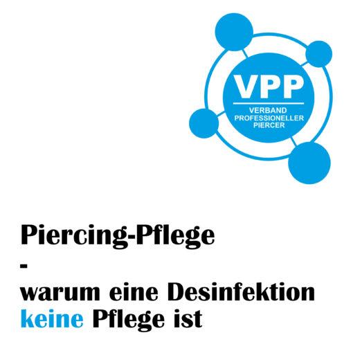Desinfektion ist keine Pflege für frisches Piercing